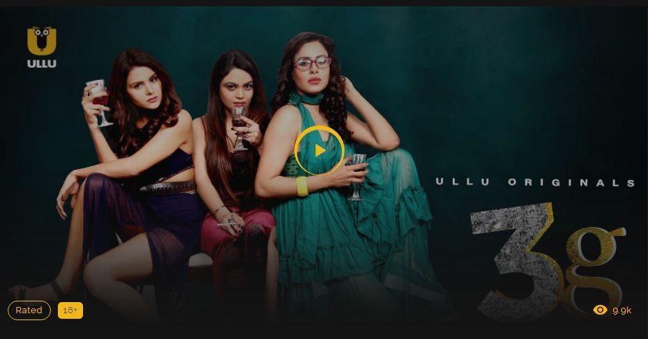 3G Gaali Galoch Girls Ullu Web Series
