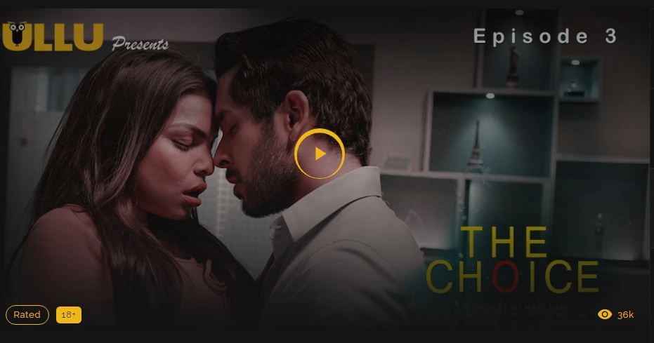 The choice ullu web series