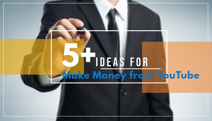 How to Make Money from YouTube